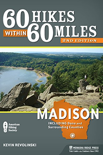60 Hikes Within 60 Miles: Madison: Including Dane and Surrounding Counties North Wi-chart