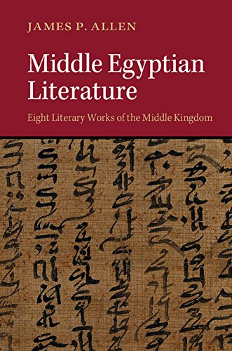 Middle Egyptian Literature: Eight Literary Works of the Middle Kingdom (English Edition)