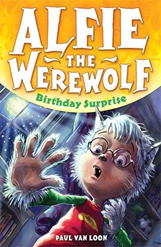 1: Birthday Surprise (Alfie the Werewolf)