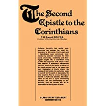 A Commentary on The Second Epistle to the Corinthians (Black's New Testament Commentaries)