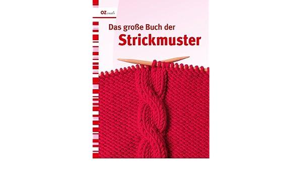 Das große Buch der Strickmuster: Amazon.co.uk: 9783866732315: Books