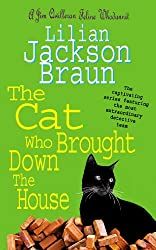 The Cat Who Brought Down The House (The Cat Who… Mysteries, Book 25): A charming feline whodunit for cat lovers everywhere (The Cat Who...)