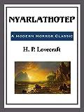 Nyarlathotep (English Edition) - Format Kindle - 9781609772642 - 0,99 €