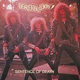 Sentence Of Death / Infernal Overkill