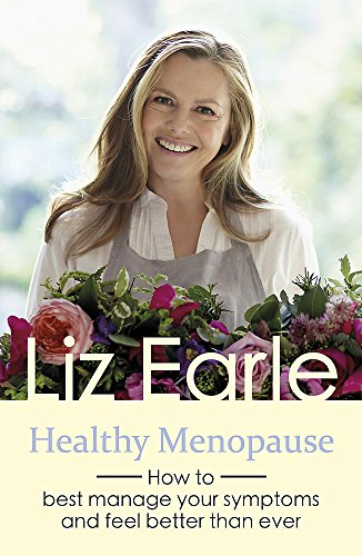 Healthy Menopause: How to best manage your symptoms and feel better than ever (Wellbeing Quick Guide...