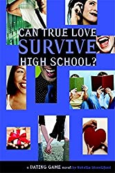 Dating Game #3: Can True Love Survive High School? (No. 3) by Natalie Standiford (2005-08-03)