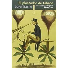 El Plantador De Tabaco (Narrativa Sexto Piso)