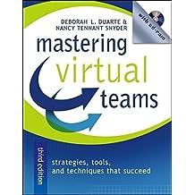 Mastering Virtual Teams: Strategies, Tools, and Techniques That Succeed by Deborah L. Duarte (2006-04-21)