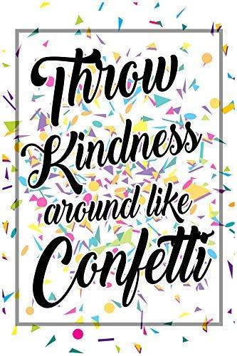 Überwurf Kindness um wie Konfetti Wachstum Philosophie Poster Schule Dekorationen Kids motivierendem Lehrer Supplies Kindergarten Lehrer Educational Kleinkind denkweisen P015 ()