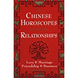 Chinese Horoscopes Guide to Relationship by Theodora Lau (1997-06-16)