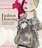 ISBN: 1856697193 - Fashion Drawing: Illustration Techniques for Fashion Designers