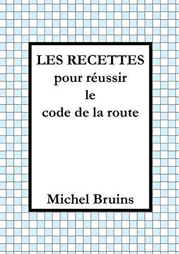Les recettes pour réussir le code de la route