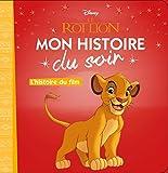 Telecharger Livres LE ROI LION Mon Histoire du Soir L histoire du film (PDF,EPUB,MOBI) gratuits en Francaise