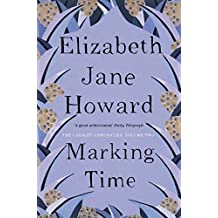 Marking Time (The Cazalet Chronicle Book 2)