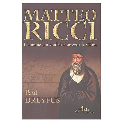 Matteo Ricci : Le jésuite qui voulait convertir la Chine