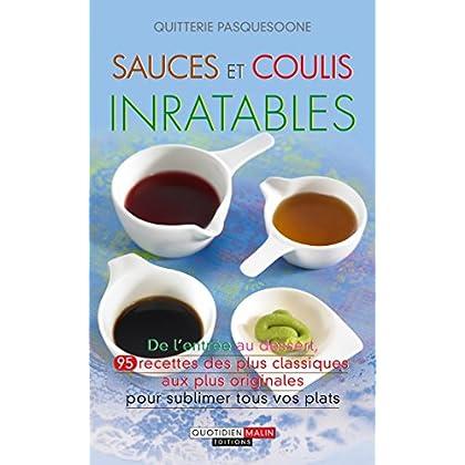 Sauces et coulis inratables (Les Inratables)
