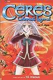 Ceres: Celestial Legend, Vol. 1: Aya: v. 1