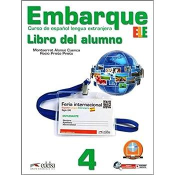 Embarque. Libro Alumno. Con E-Book. Con Espansione Online. Per Le Scuole Superiori: 4