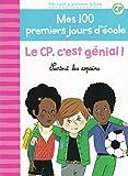 """Afficher """"Mes 100 premiers jours d'école Le CP, c'est génial!"""""""