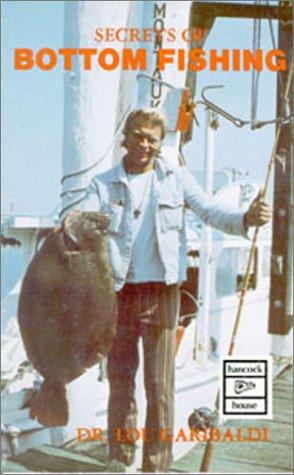 Secrets of Bottom Fishing