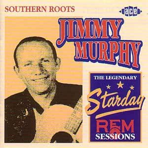 Southern Roots: the Legendary Starday Rem Sessions