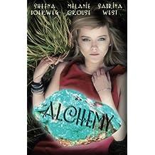 Alchemy (Prophecy Breakers) by Sheena Boekweg (2013-10-10)