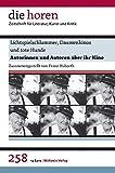Lichtspielschlummer, Daumenkinos und tote Hunde: Autorinnen und Autoren über ihr Kino (die horen) (die horen / Zeitschrift für Literatur, Kunst und Kritik) - Franz Huberth