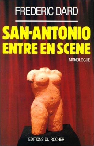 San-Antonio entre en scène par Frédéric Dard