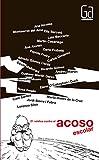 21 relatos contra el acoso escolar / 21 Stories against School Harassment