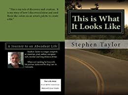 This is What It Looks Like by [Taylor, Stephen]