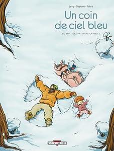 """Afficher """"coin de ciel bleu (Un) n° 2 Le bruit des pas dans la neige"""""""
