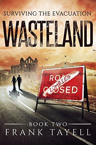 Surviving The Evacuation, Book 2: Wasteland (English Edition) par Frank Tayell
