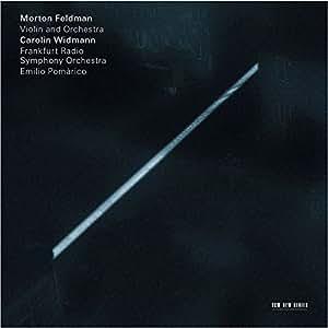 Morton Feldman: Violin and Orchestra