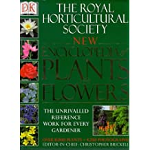 The Royal Horticultural Society New Encyclopedia of Plants and Flowers