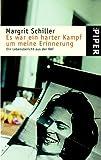 Es war ein harter Kampf um meine Erinnerung - Margrit Schiller