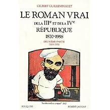 Le roman vrai de la IIIe et de la IVe République, 1870-1958, tome 2 : 1919-1958