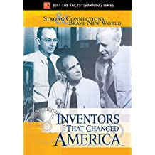 Just The Facts: Inventors That Changed America - Strong...