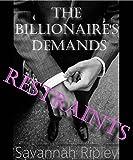 ROMANCE: RESTRICTIONS: Les demandes de la Billionaire Book 2 (Deuxième Exige la série du Billionaire) (French Edition)
