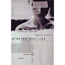 Stories and Lies: A Carolyn Archer Murder Mystery