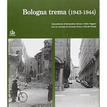 Bologna Trema 1944-1945