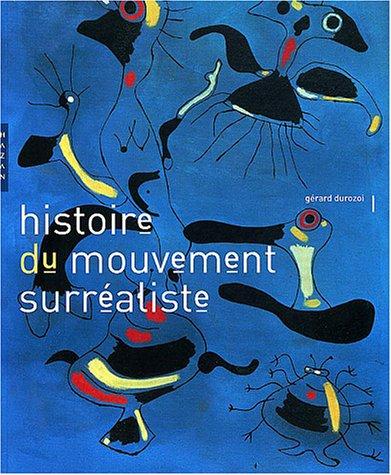 Histoire Du Mouvement Surrealiste par Gerard Durozoi