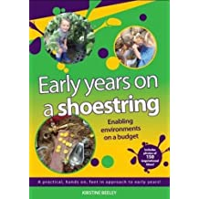 Early Years on A Shoestring - Enabling Environments on a Budget
