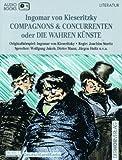 Compagnons & Concurrenten oder Die wahren Künste, 1 Cassette - Ingomar von Kieseritzky