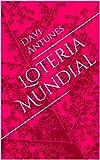 Loteria Mundial (Portuguese Edition)