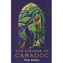 Visions of Caradoc, The