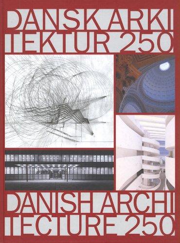 250 Years of Danish Architecture