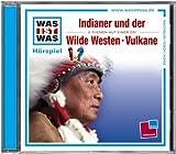 WAS IST WAS: Indianer & Der Wilde Westen/ Vulkane (Folge 6)