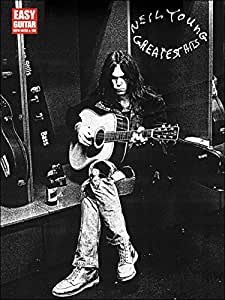Neil Young: Greatest Hits - Easy Guitar. Partitions pour Guitare, Tablature Guitare