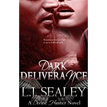 Dark Deliverance (Divine Hunter Series Book 2)
