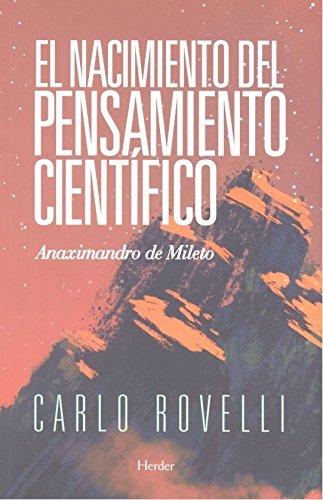 Nacimiento del pensamiento científico,El por Carlo Rovelli
